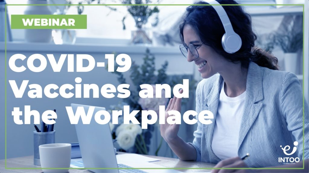 Webinar: COVID-19 Vaccines and the Workplace